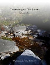 Chomolungma: Our Journey