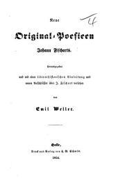 Neue Original-Poesieen ... Herausgegeben und mit einer literar-historischen Einleitung und neuen Aufschlüssen über J. F. versehen von E. Weller