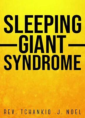 Sleeping Giant Syndrome