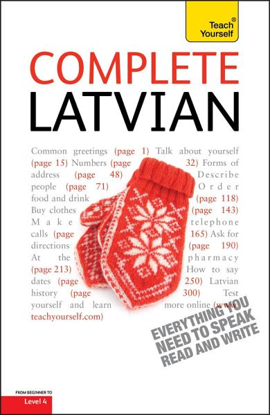 Complete Latvian Beginner to Intermediate Book and Audio Course