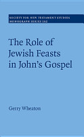 The Role of Jewish Feasts in John s Gospel PDF
