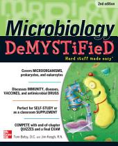 Microbiology DeMYSTiFieD, 2nd Edition: Edition 2
