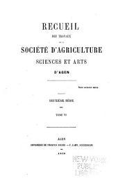Recueil des travaux de la société d'agriculture, sciences et arts d'Agen