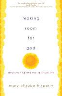 Making Room for God PDF