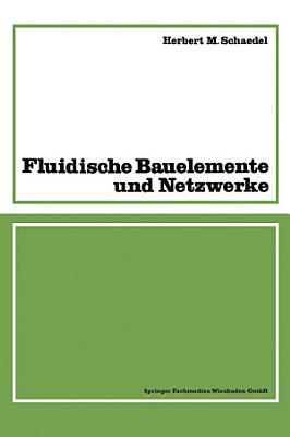 Fluidische Bauelemente und Netzwerke PDF