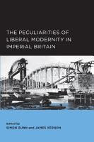 Peculiarities of Liberal Modernity in Imperial Britain PDF