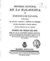 Historia natural de la malagueta ó Pimienta de Tavasco y noticia de los usos, virtudes y exêncion de derechos de esta saludable y gustosa especia, con la lámina de su arbol
