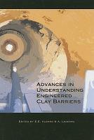 Advances in Understanding Engineered Clay Barriers PDF