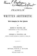 The Franklin Written Arithmetic, with Examples for Oral Practice