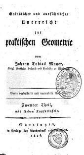 Gründlicher und ausführlicher Unterricht zur praktischen Geometrie: Band 2