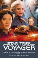 Star Trek   Voyager 16  Das Streben nach mehr  Buch 1 PDF