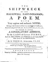 The Shipwreck of the Halsewell East Indiaman: a Poem. With ... Notes, Etc