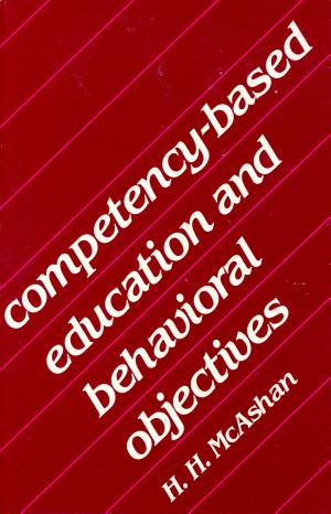 Competency based Education and Behavioral Objectives
