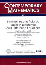 Symmetries and Related Topics in Differential and Difference Equations PDF