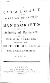 A Catalogue of the Harleian Collection of Manuscripts: Volume 2