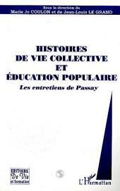 HISTOIRES DE VIE COLLECTIVE ET EDUCATION POPULAIRE