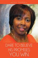 Dare to Believe His Promises  You Win PDF