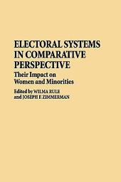 Electoral Systems in Comparative Perspective: Their Impact on Women and Minorities