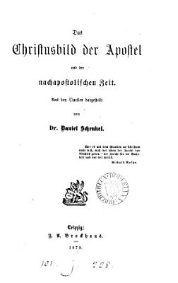 Das Christusbild der Apostel und nachapostolischen Zeit PDF