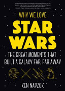 Why We Love Star Wars PDF