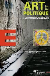Art et politique: La représentation en jeu