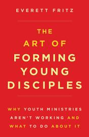 Art Of Forming Young Disciples  The