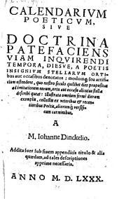 Calendarium poeticum sive doctrina patefaciens viam inquirendo tempora diesve, a poetis insignium stellarum ortibus aut occasibus denotatos (etc.)