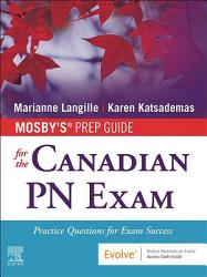 Mosby s Prep Guide for the Canadian PN Exam E Book PDF