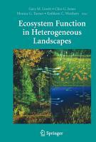 Ecosystem Function in Heterogeneous Landscapes PDF