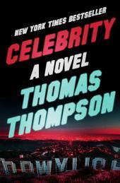 Celebrity: A Novel
