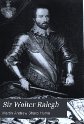 Sir Walter Ralegh: The British Dominion of the West