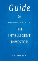 Guide to Benjamin Graham   Et Al the Intelligent Investor PDF