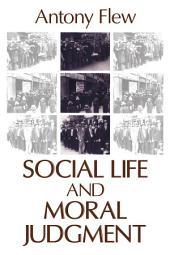 Social Life and Moral Judgment