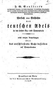 J. M. Seuffert's ... Versuch einer Geschichte des teutschen Adels in den hohen Erz- und Domcapiteln. Nebst einigen Bemerkungen über das ausschliessende Recht desselben auf Dompräbenden