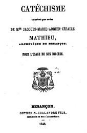 Catéchisme imprimé par l'ordre de l'archev. de Besançon