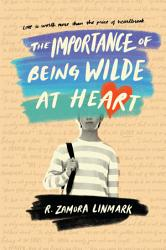 The Importance Of Being Wilde At Heart Book PDF
