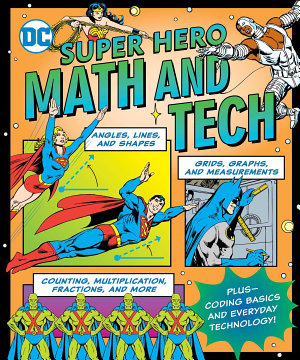 DC Super Hero Math and Tech