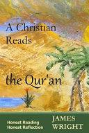 A Christian Reads the Qur an