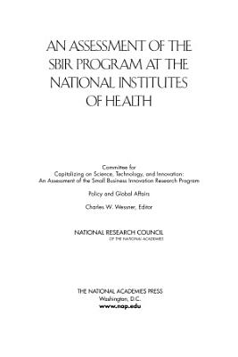 An Assessment of the SBIR Program at the National Institutes of Health PDF