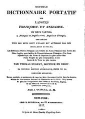The New Pocket Dictionary of the French and English Languages in Two Parts: Containing All the Words in General Use .... French and English. English and French, Volume 1