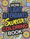 How Flight Attendants Swear