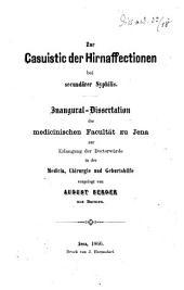 Zur Casuistic der Hirnaffectionen bei secundärer Syphilis. Inaugural-Dissertation, etc