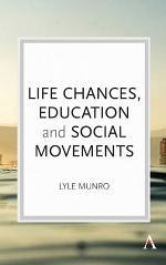 Life Chances, Education and Social Movements
