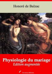 Physiologie du mariage: Nouvelle édition augmentée