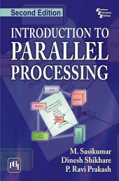 INTRODUCTION TO PARALLEL PROCESSING: Edition 2