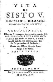 Vita di Sisto V. Pontefice Romano: ornata tutta l'opera di molte figure