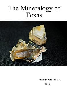 The Mineralogy of Texas PDF