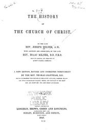 The History of the Church of Christ: Volume 1