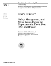 DOT's budget safety, management, and other issues facing the department in fiscal year 1998 and beyond
