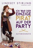 Ich war der einzige Pirat auf der Party PDF